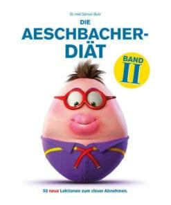 Die Aeschbacher-Diät: Band 2